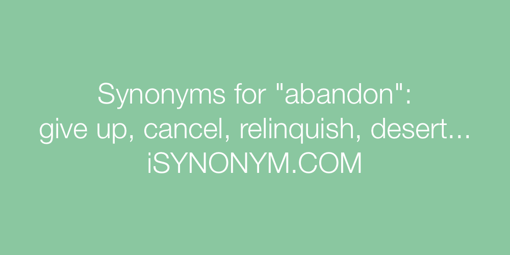 Synonyms abandon