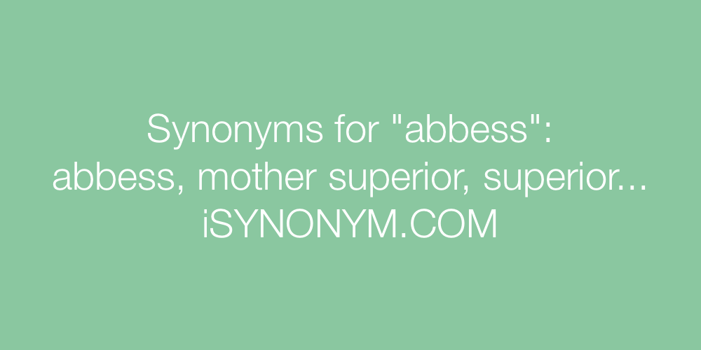 Synonyms abbess