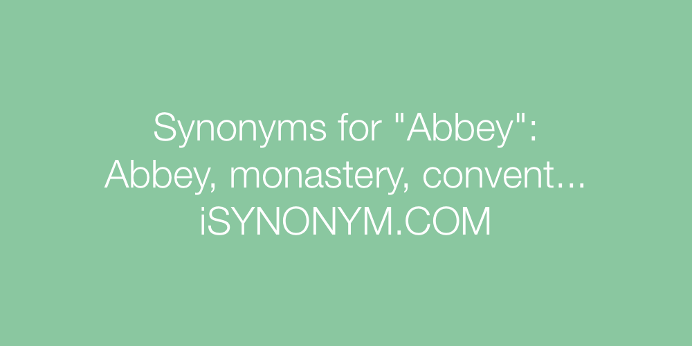 Synonyms Abbey