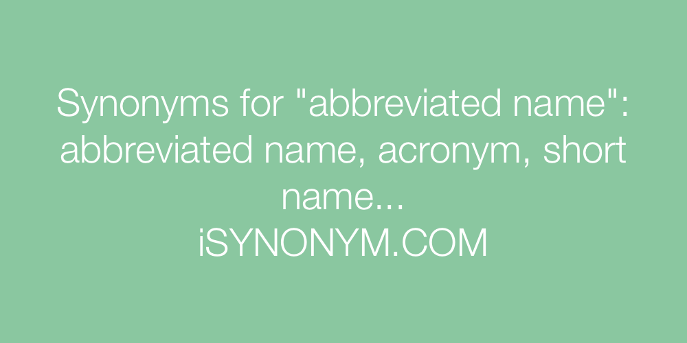Synonyms abbreviated name