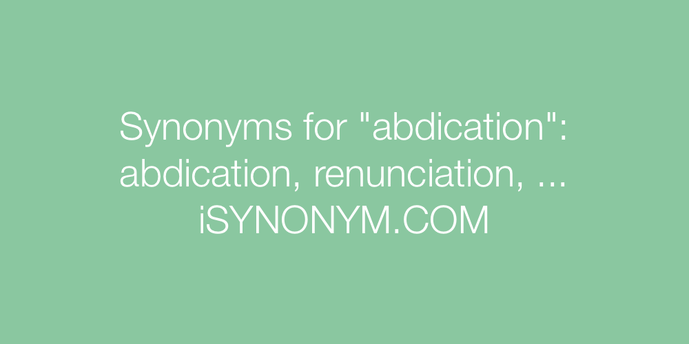 Synonyms abdication