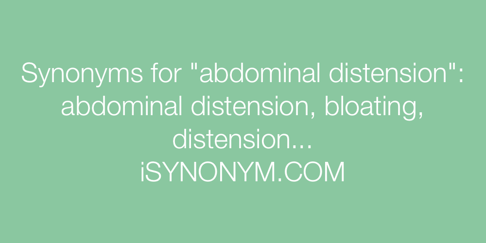 Synonyms abdominal distension