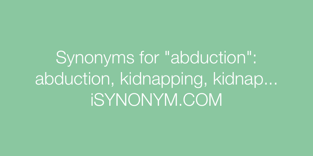 Synonyms abduction