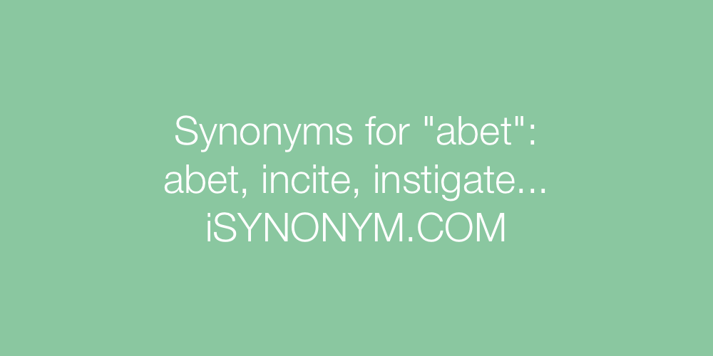 Synonyms abet