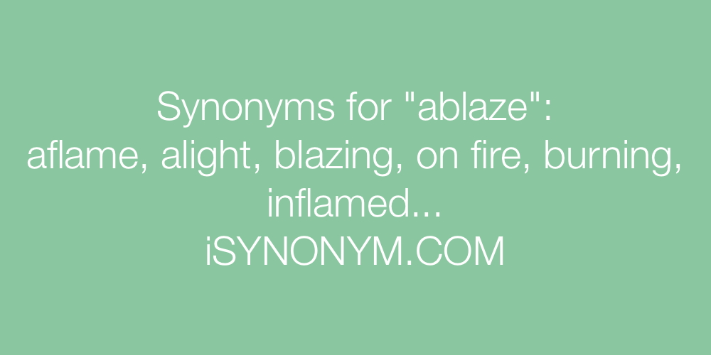 Synonyms ablaze