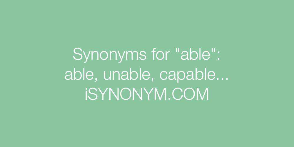 Synonyms able