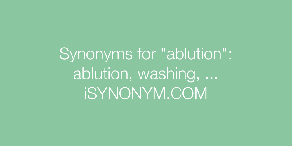 Synonyms ablution