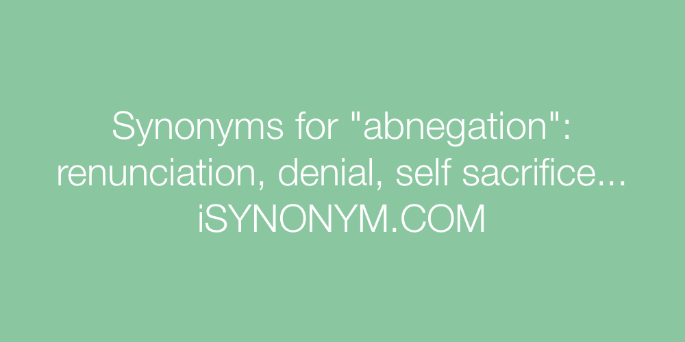 Synonyms abnegation