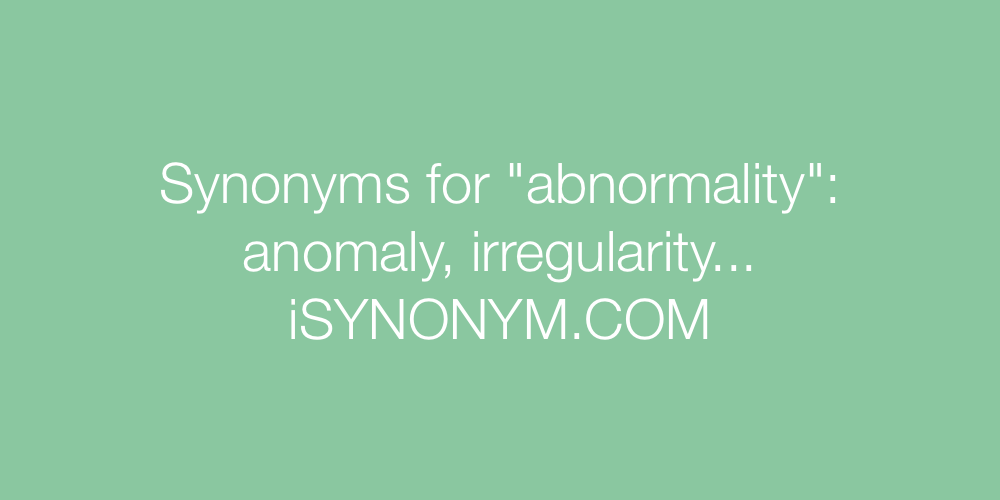 Synonyms abnormality