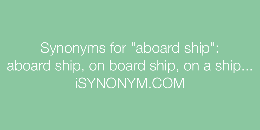 Synonyms aboard ship