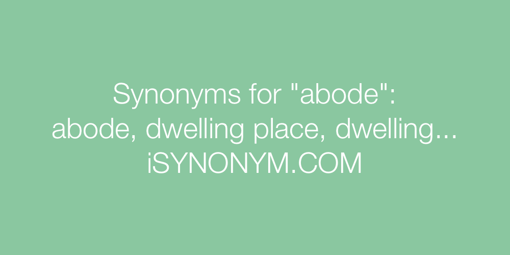 Synonyms abode