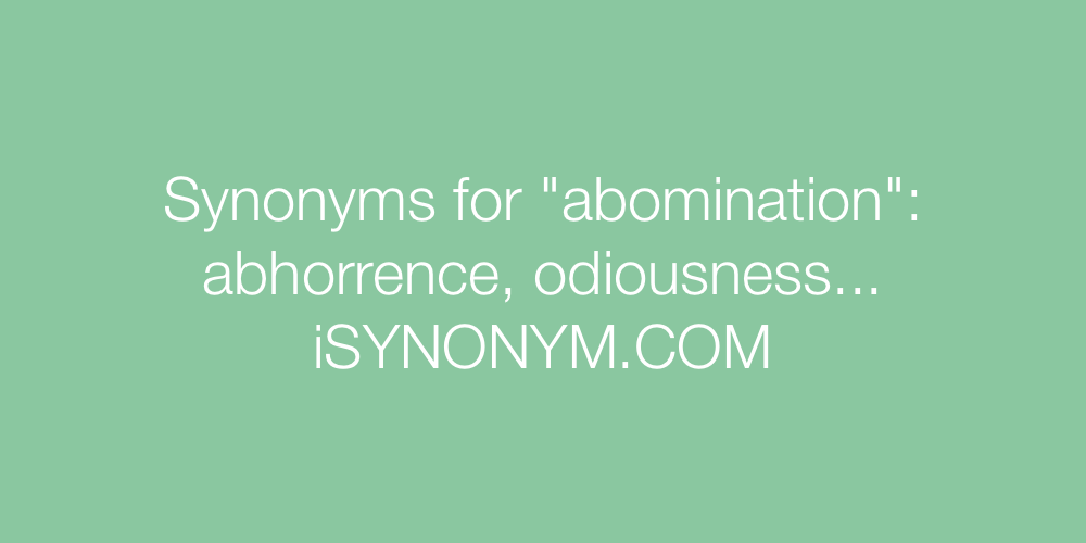 Synonyms abomination