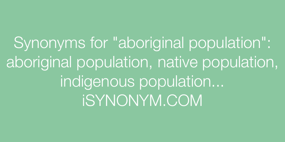 Synonyms aboriginal population