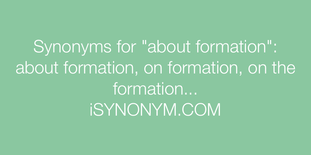 Synonyms about formation