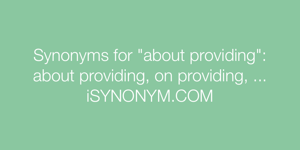 Synonyms about providing