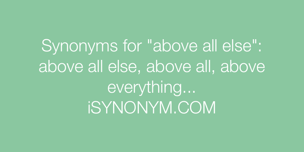 Synonyms above all else