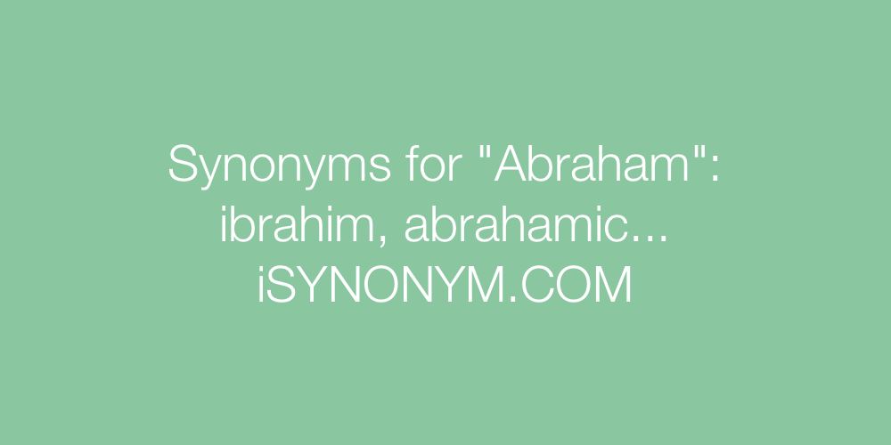 Synonyms Abraham