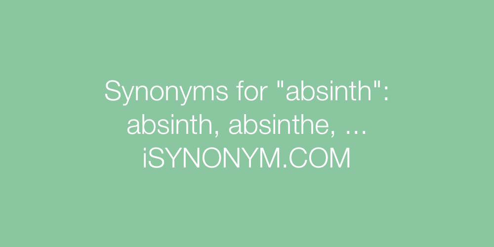 Synonyms absinth
