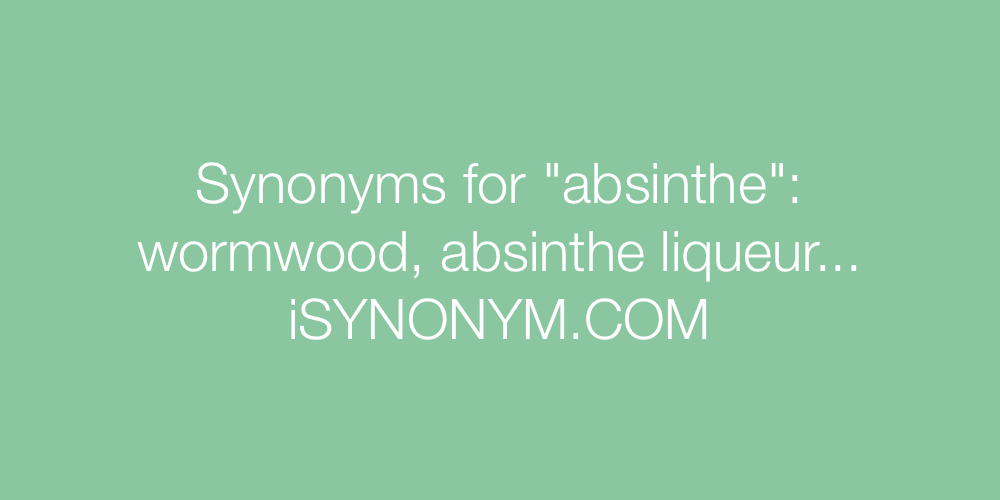 Synonyms absinthe