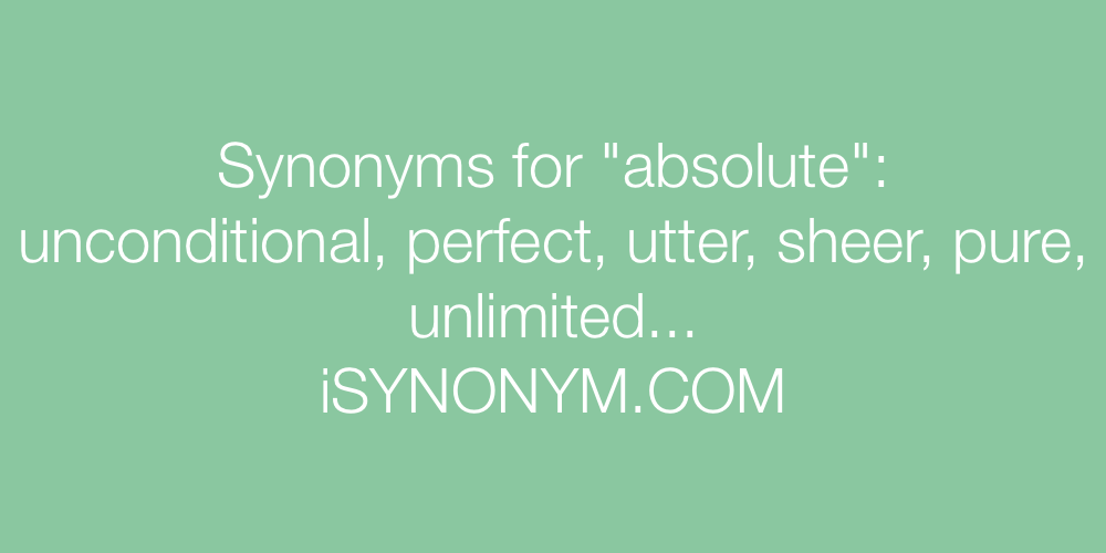 Synonyms absolute