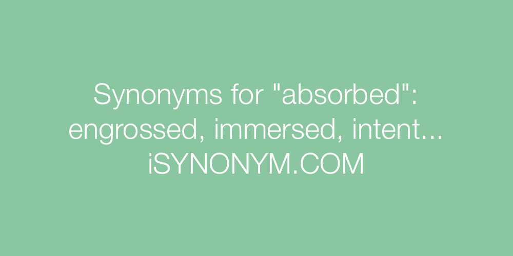 Synonyms absorbed