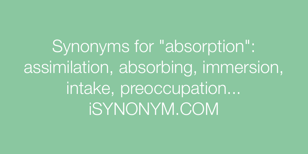 Synonyms absorption