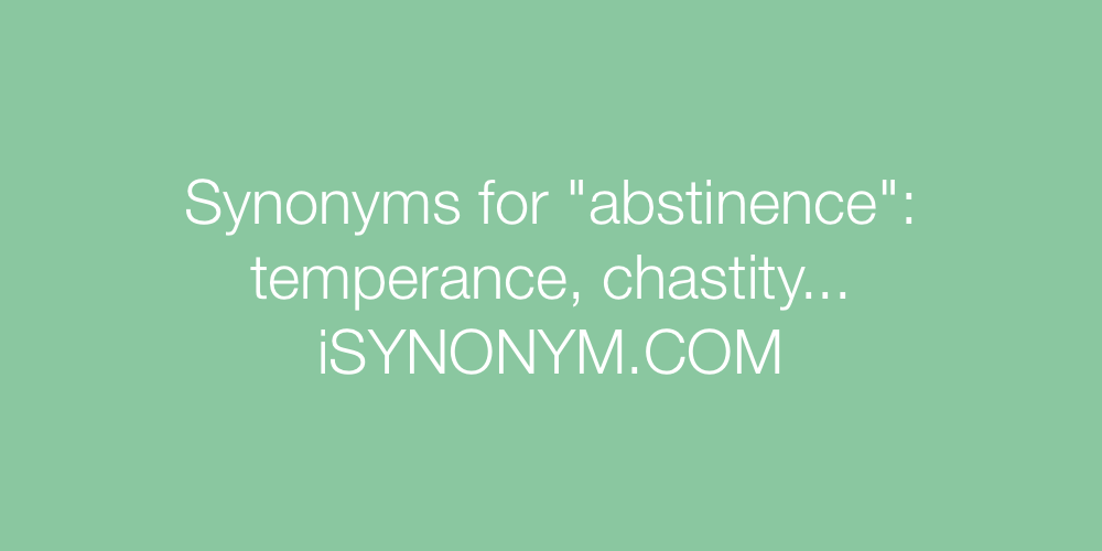 Synonyms abstinence