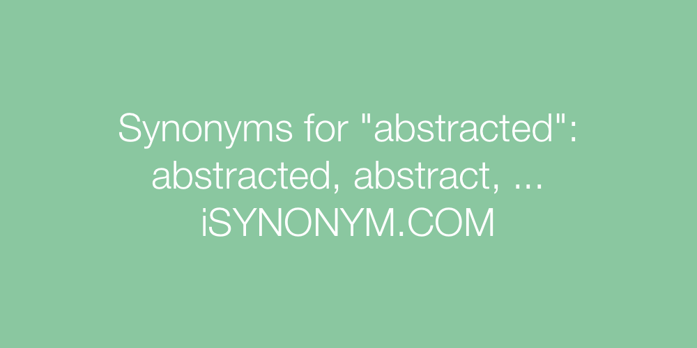 Synonyms abstracted