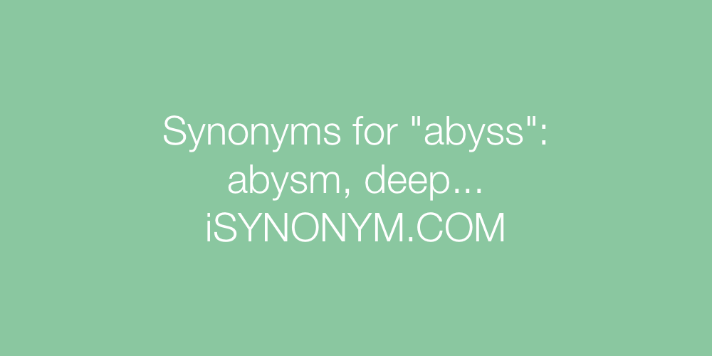 Synonyms abyss