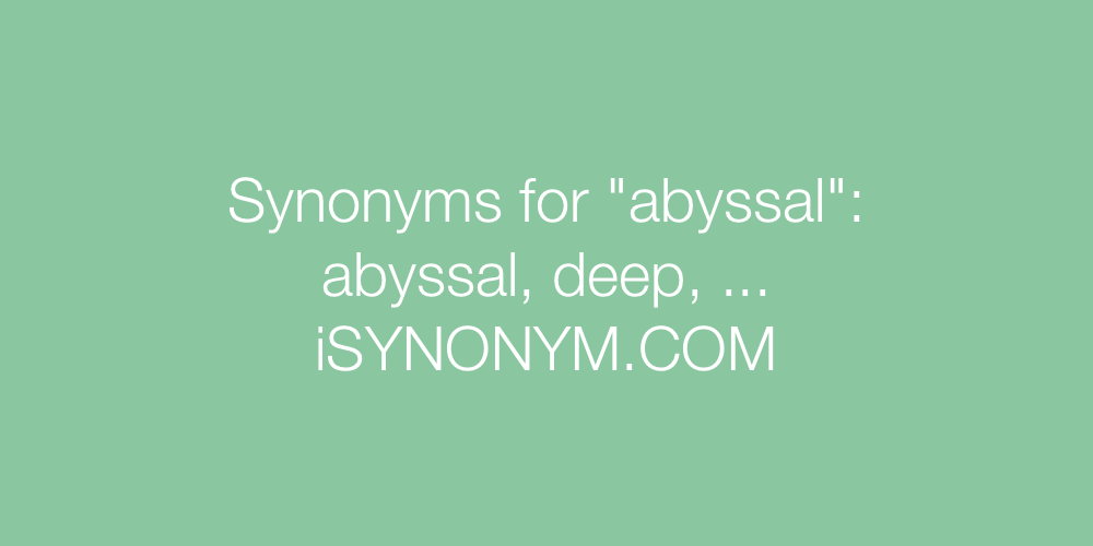 Synonyms abyssal