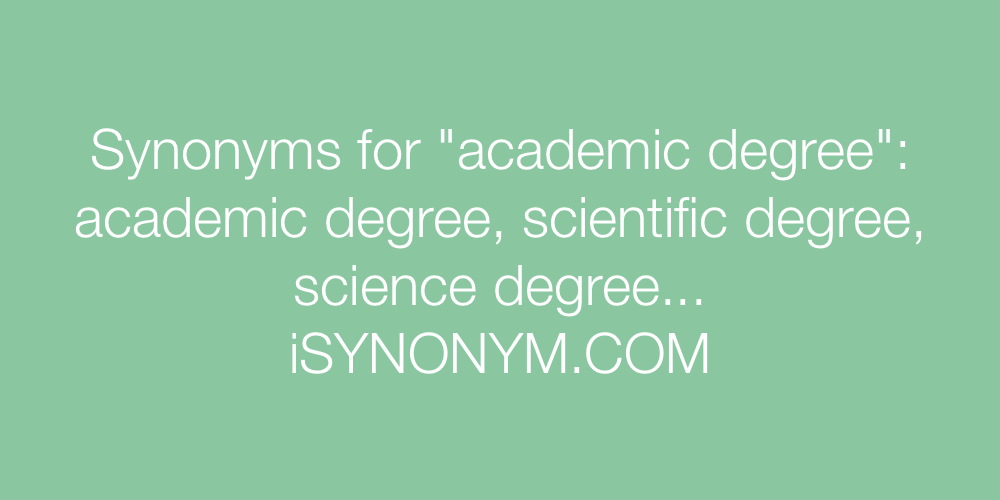 Synonyms academic degree