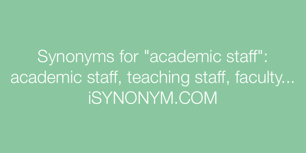 Synonyms academic staff