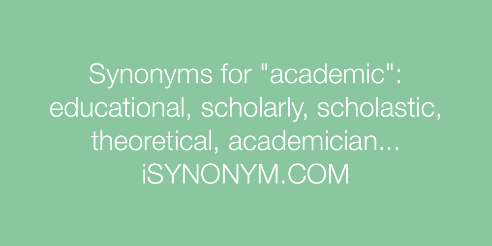 Synonyms academic