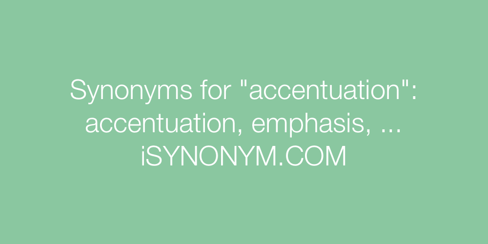 Synonyms accentuation