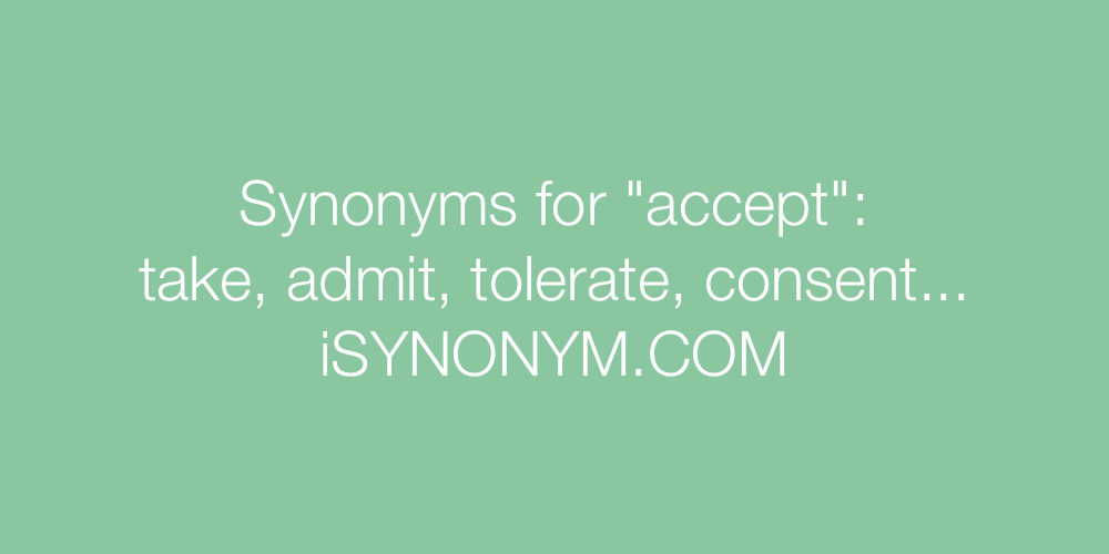 Synonyms accept