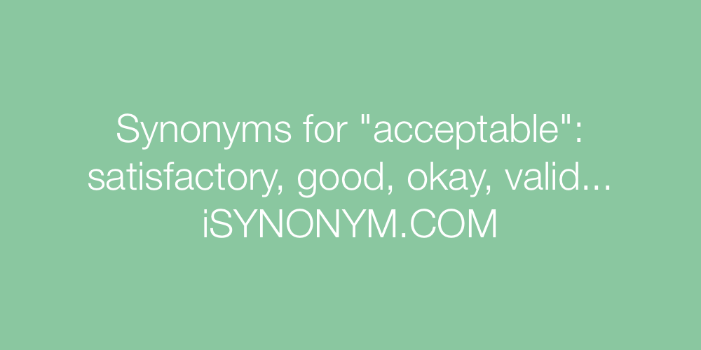 Synonyms acceptable