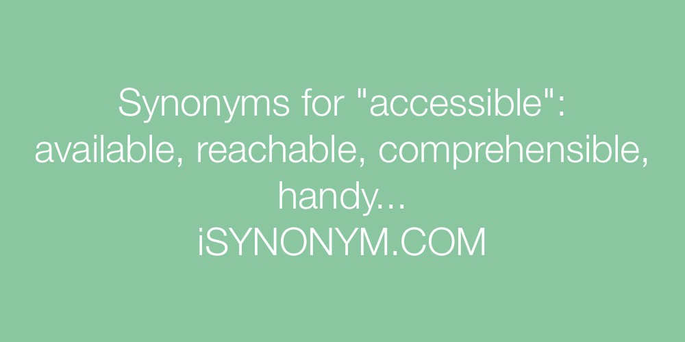 Synonyms accessible