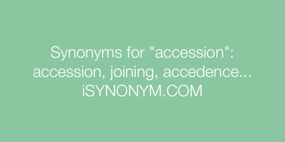 Synonyms accession