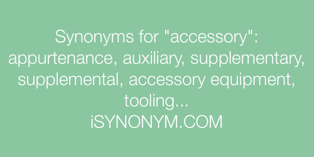 Synonyms accessory