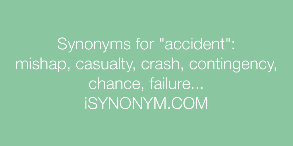 Synonyms accident