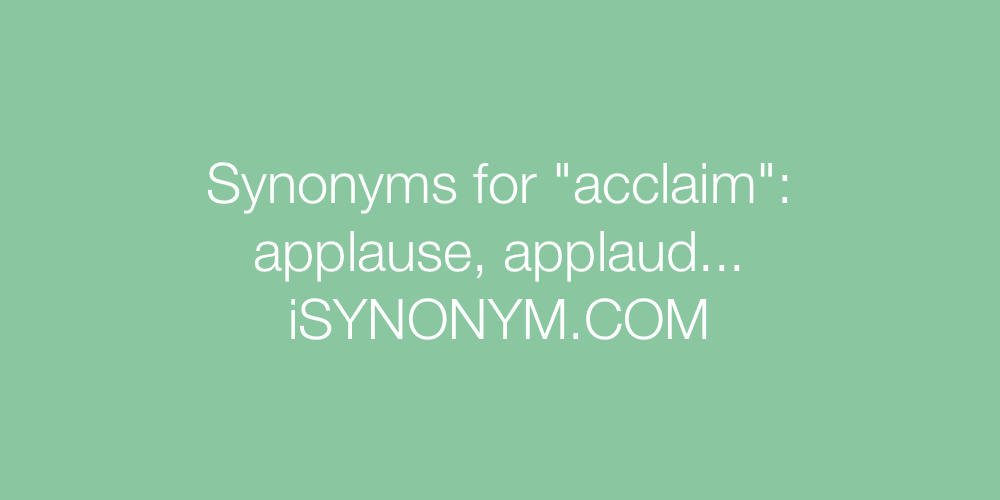 Synonyms acclaim