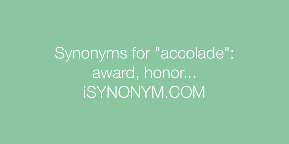 Synonyms accolade