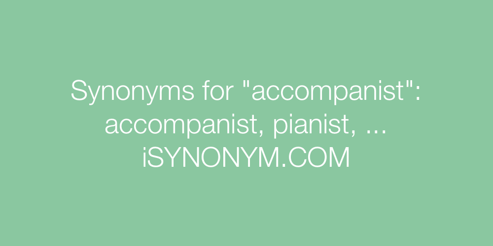 Synonyms accompanist