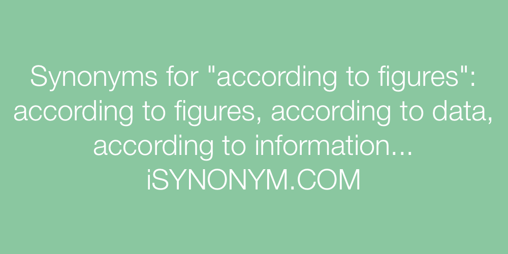 Synonyms according to figures
