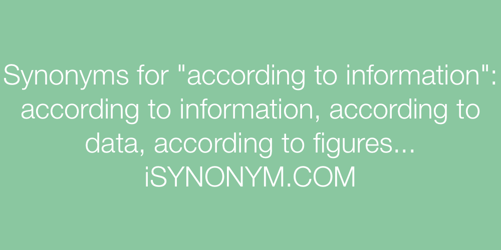 Synonyms according to information