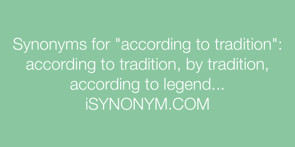 Synonyms according to tradition