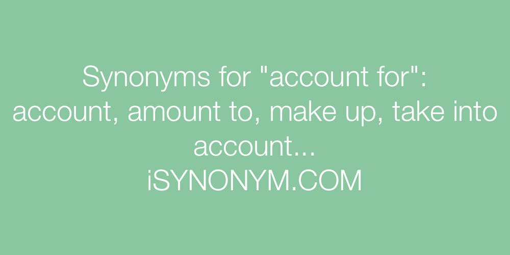 Synonyms account for