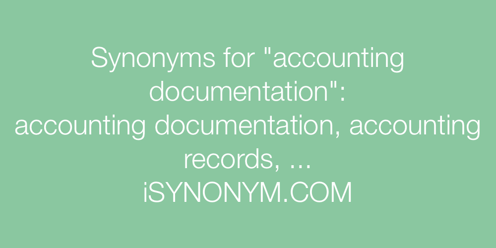 Synonyms accounting documentation