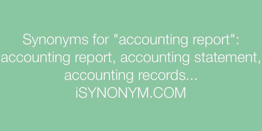 Synonyms accounting report