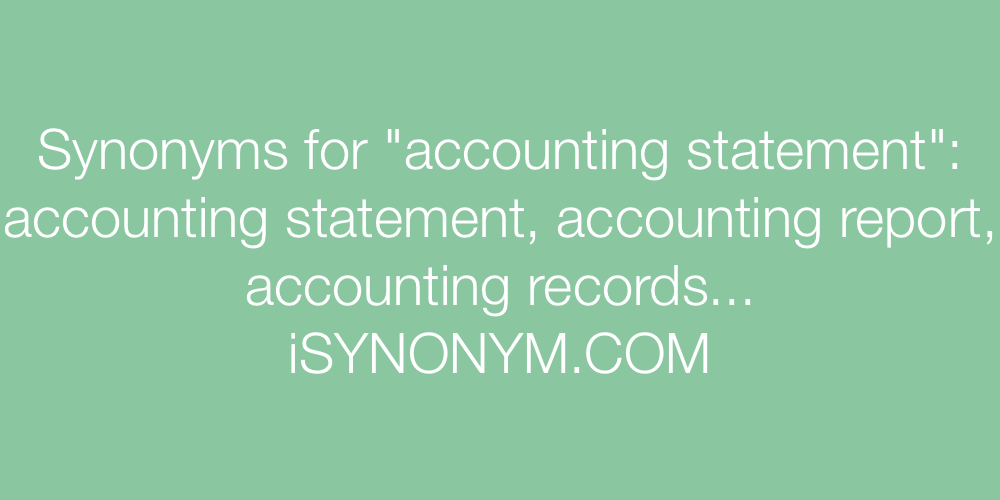 Synonyms accounting statement